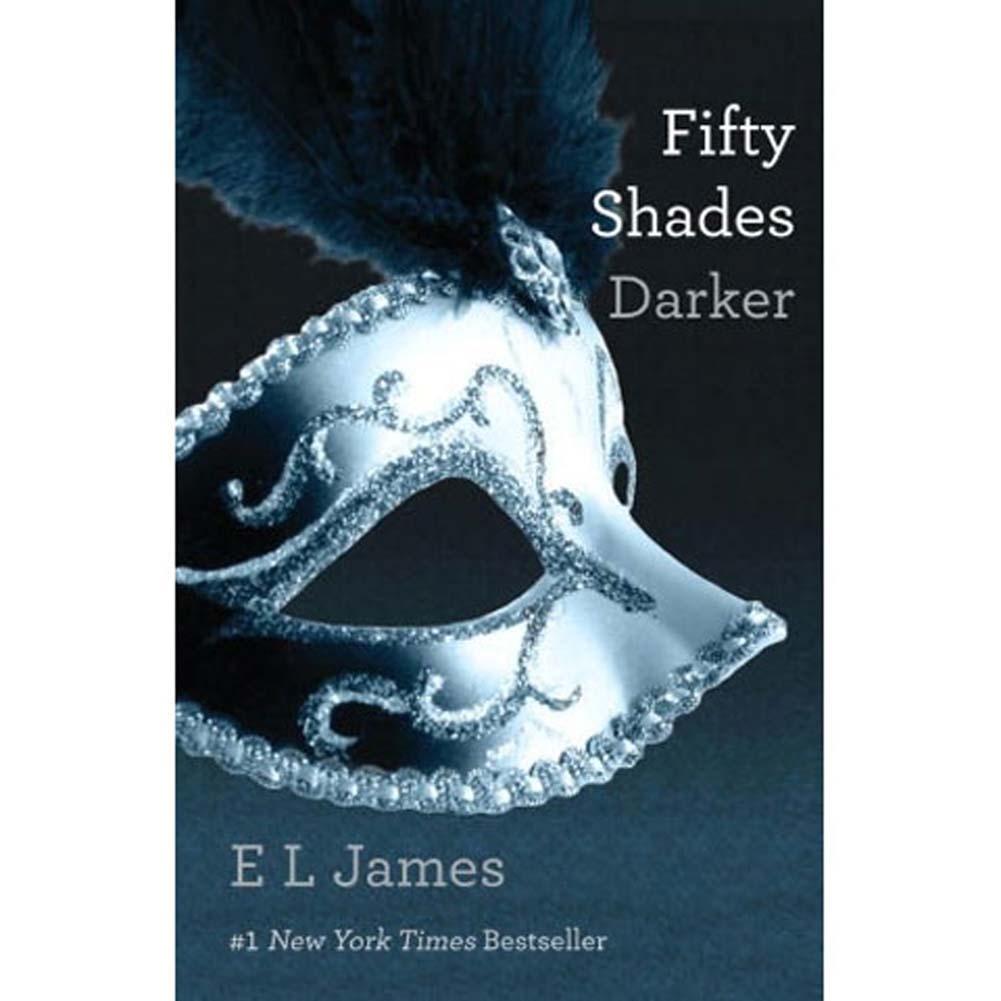 Fifty Shades Darker Fifty Shades of Grey Trilogy Book 2 - View #1