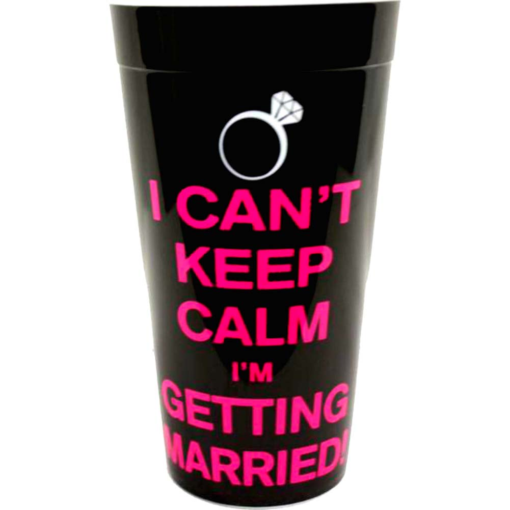 I Cant Keep Calm Im Getting Married Plastic Cup - View #1